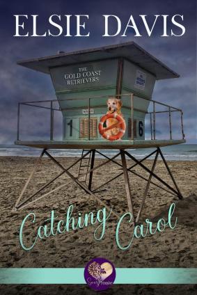 Catching Carol - Gold Coast Retrievers - Sweet Promise Press - Winter 2019